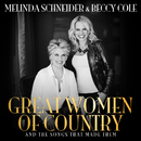 Great Women Of Country And The Songs That Made Them/Melinda Schneider, Beccy Cole