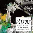 Le creux de ta main(Live)/Détroit