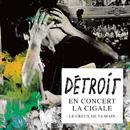 Le creux de ta main (Live)/Détroit