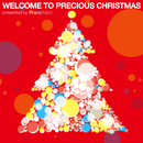 Welcome To Precious Christmas Presented By Francfranc/ヴァリアス・アーティスト