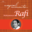 Magical Moments/Mohammed Rafi