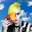 Baby Don't Lie/Gwen Stefani