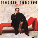 Life Flight/Freddie Hubbard