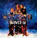 SNOWED IN/Hanson