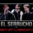 El Serrucho/Enfusion