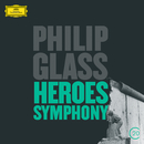 Glass: Heroes Symphony/Gidon Kremer, Wiener Philharmoniker, Christoph von Dohnányi, American Composers Orchestra, Dennis Russell Davies