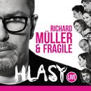 Hlasy Live/Richard Müller, Fragile