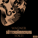 Wagner: Götterdämmerung/Sir Georg Solti, Birgit Nilsson, Wolfgang Windgassen, Gottlob Frick, Wiener Philharmoniker