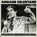 Prisencolinensinainciusol/Adriano Celentano