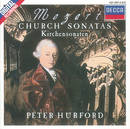 Mozart: Complete Church Sonatas/Peter Hurford, Amsterdam Mozart Players