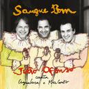 Sangue Bom (Canta Mia Couto e Agualusa / Deluxe)/João Afonso