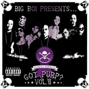 Big Boi Presents... Got Purp? Vol. 2/Big Boi