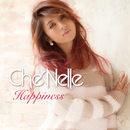 Happiness/Che'Nelle