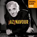 Jazznavour/Charles Aznavour