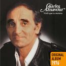 Voilà que tu reviens/Charles Aznavour