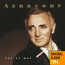 Toi et moi/Charles Aznavour