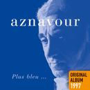 Plus bleu/Charles Aznavour