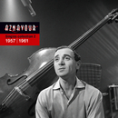 Singles Collection 2 - 1957 / 1961/Charles Aznavour