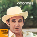 Désormais ... (Remastered 2014)/Charles Aznavour