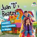 """Misión: Recuperemos La Magia 2/Juan """"D"""" Y Beatriz"""