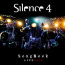Songbook Live 2014/Silence 4