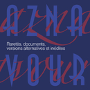 Raretés, documents, versions alternatives et inédites (Remastered 2014)/Charles Aznavour