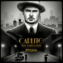 Ensam (feat. Aleks, Ison)/Carlito