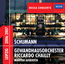 Schumann: Piano Concerto / Symphony No.4/Martha Argerich, Gewandhausorchester Leipzig, Riccardo Chailly