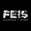 Superman (feat. Winne)/Feis