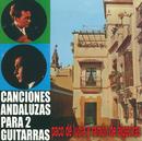 Canciones Andaluzas Para Dos Guitarras/Paco De Lucía, Ramón De Algeciras