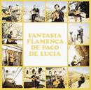 Fantasia Flamenca De Paco De Lucia/Paco De Lucía