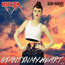 Giant In My Heart (Blood Diamonds Remix)/Kiesza