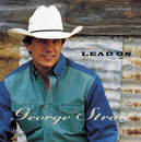 Lead On/George Strait