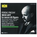 Mozart: Le nozze di Figaro/Radio-Symphonie-Orchester Berlin, Ferenc Fricsay