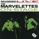 The Marvelettes Recorded Live On Stage/The Marvelettes