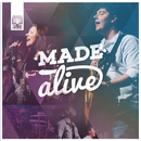 Made Alive/Revive Worship