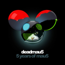 5 years of mau5/deadmau5
