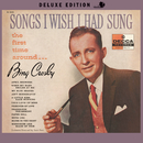 Songs I Wish I Had Sung The First Time Around (Deluxe Edition)/Bing Crosby