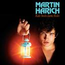Kde bolo tam bolo/Martin Harich