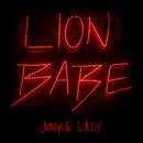Jungle Lady/LION BABE