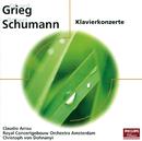 Schumann, Grieg: Klavierkonzerte (Eloquence)/Claudio Arrau, Royal Concertgebouw Orchestra, Christoph von Dohnányi