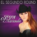 El Segundo Round/Jessy Miranda