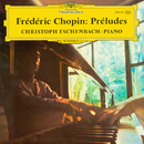 Chopin: Préludes/Christoph Eschenbach