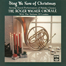 Sing We Now Of Christmas: String Choral Performances Of Holiday Classics/Roger Wagner Chorale, Sinfonia Of London