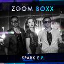 Spark E.P./Zoom Boxx