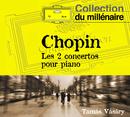 Chopin:  Piano Concerto No.1, Op.11 & No.2, Op.21/Tamás Vásáry, Berliner Philharmoniker, Jerzy Semkow, Janos Kulka