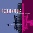 Charles Aznavour chante en anglais - Les meilleurs moments/Charles Aznavour
