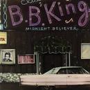 ミッドナイト・ビリーヴァー/B.B. King