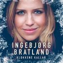 Klokkene kallar/Ingebjørg Bratland