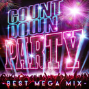 COUNTDOWN PARTY -BEST MEGA MIX-/ヴァリアス・アーティスト